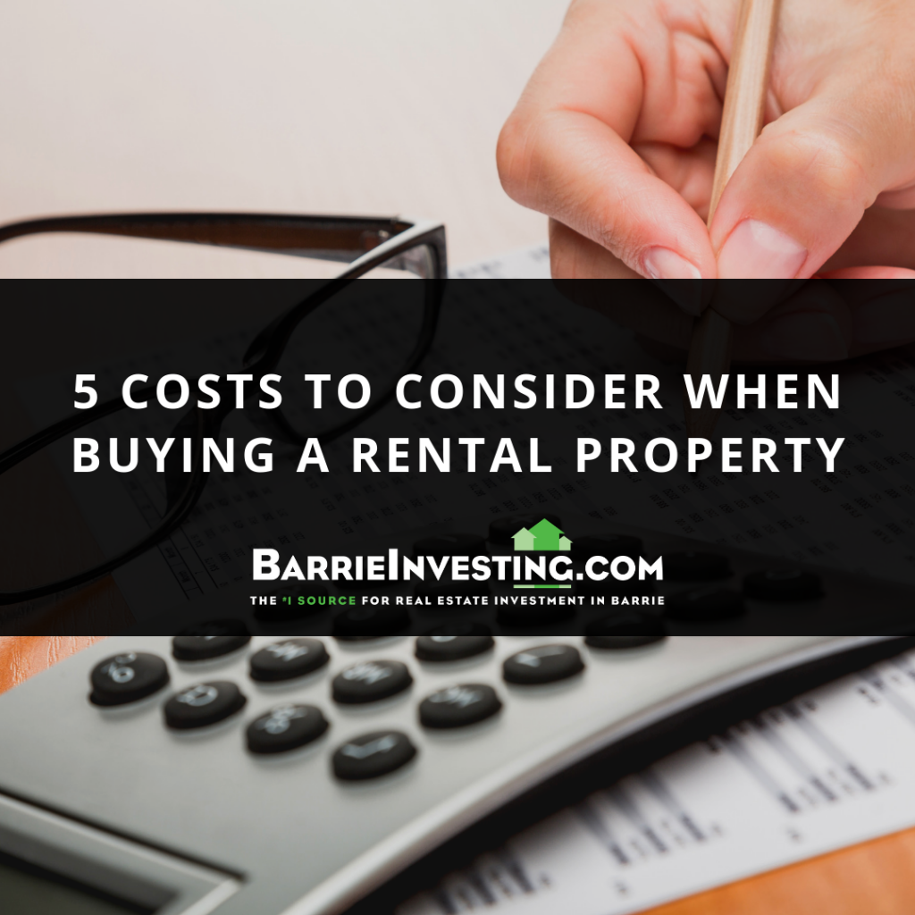 5 Costs to Consider When Buying a Rental Property